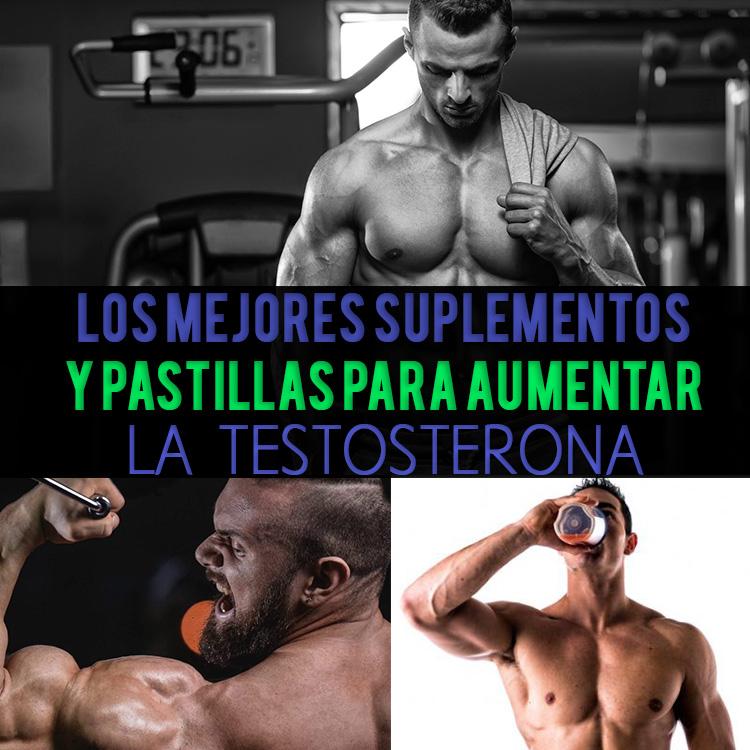 pastillas para aumentar las testosteronas
